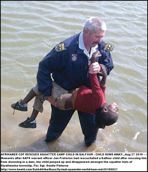 AFRIKANER COP JAN PRETORIUS SAVES DROWINING CHILD KID RUNS OFF SAPS PIC SOUTIE PIETERSE