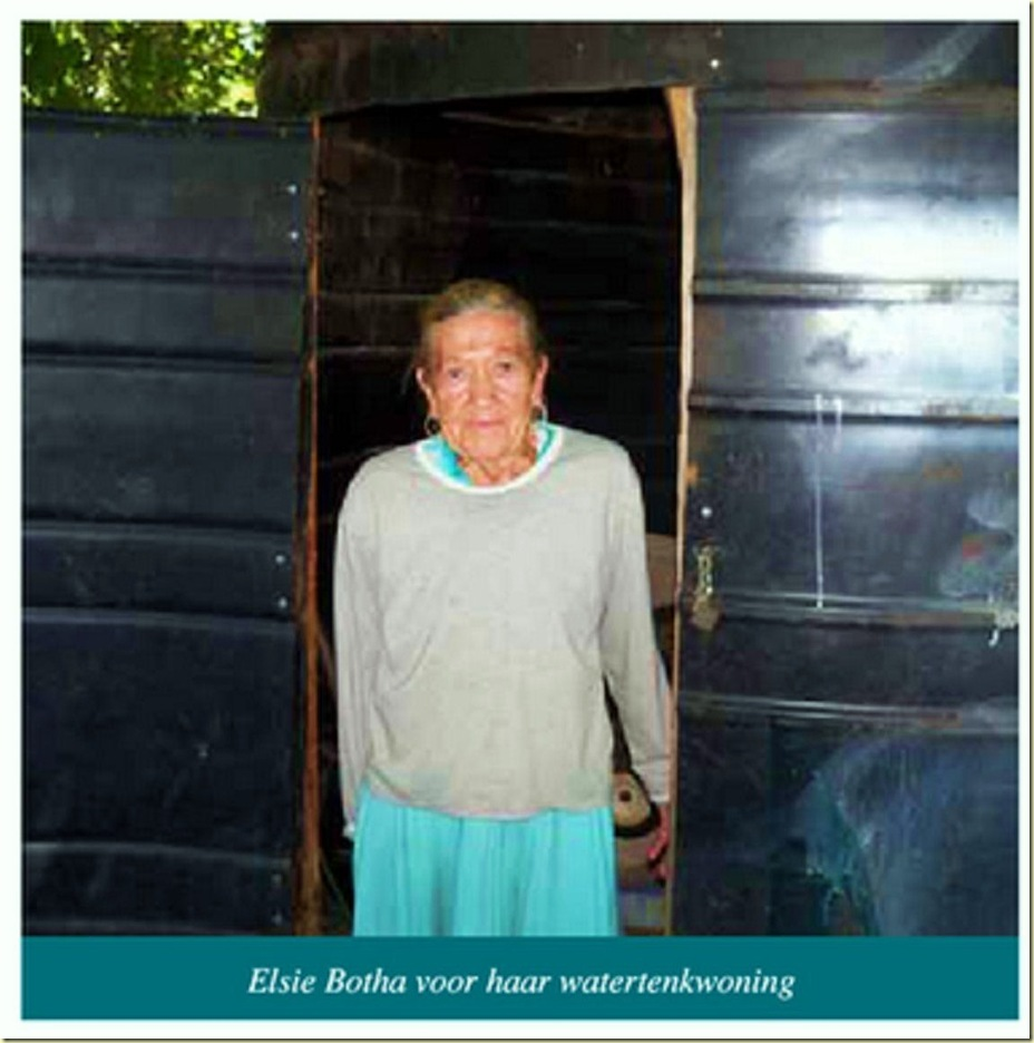 AfrikanerPoor Elsie Botha lives in a refitted watertank Eagles Nest Pretoria Helping Hand charity
