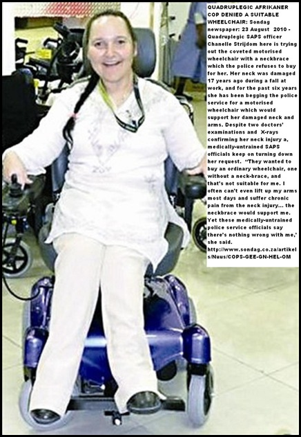 Strijdom Chanelle quadruplegic ex-cop begs for electric wheelchair Sondag Aug232010
