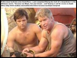 FARMING IS NOT FOR SISSIES IN SA actors David Rees and Werner Coetzer in farm-movie