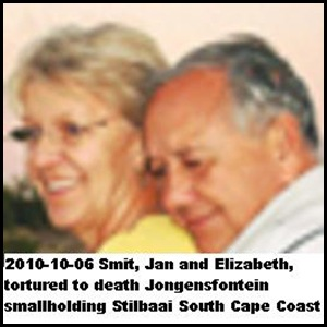 Smit Jan and Elizabeth tortured to death Stilbaai So.Cape Oct 15 2010 homesteaders