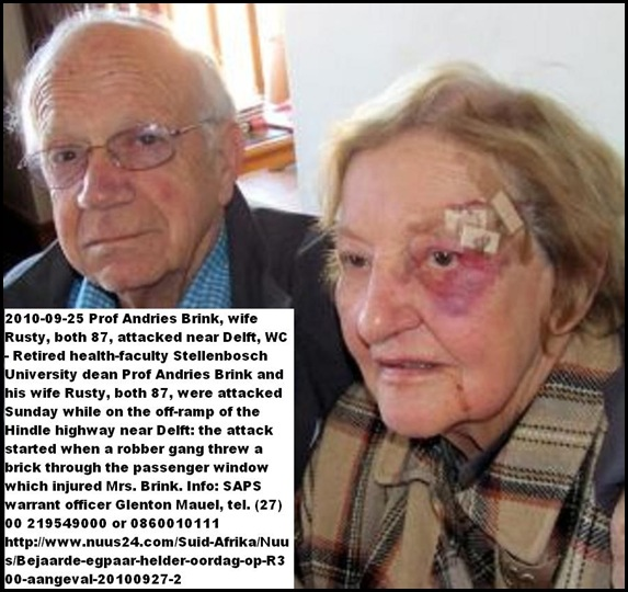 Brink Prof Andries ex-dean of health faculty Stellenbosch wife Rusty attacked Sept252010