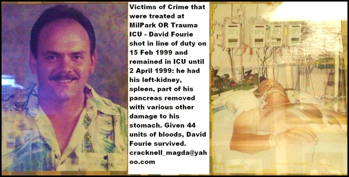 Fourie David survived 15Feb1999 SAPS officer shot Milpark ICU treatment