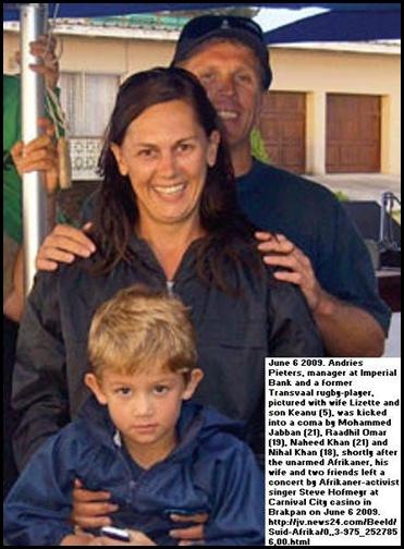Pieters Andries kicked into coma June 6 2009 Brakpan by Pakistanis