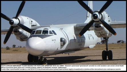 SOMALIA PUNTLAND SA MERCENARY PLANE CONFISCATED SMUGGLING TIN