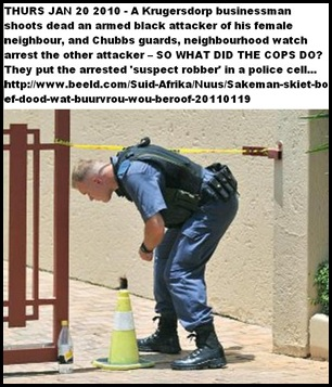 Krugersdorp businessman shoots dead 1 of 2 blacks who attacked local woman Jan192011 Beeld