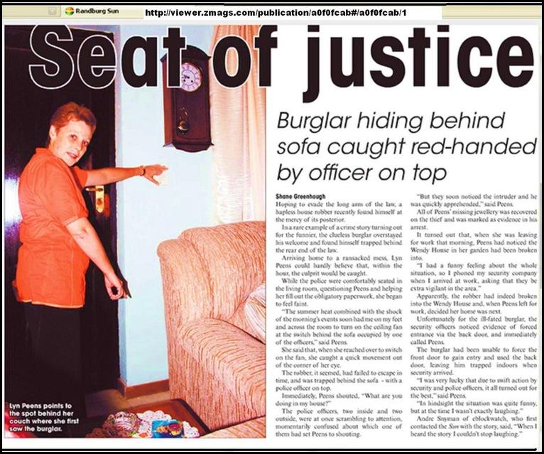 Peens Lynn Randburg burglar hid behind sofa police was seated on Jan 10 2011 RANDBURG SUN