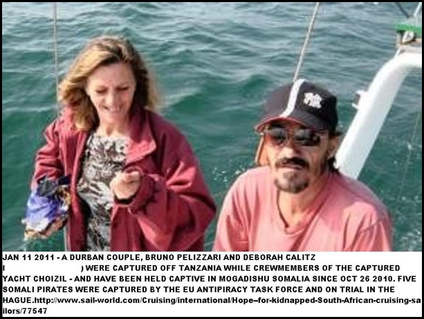 Pelizzari  Bruno and Deborah Calitz HELD CAPTIVE IN SOMALIA SINCE OCT2010
