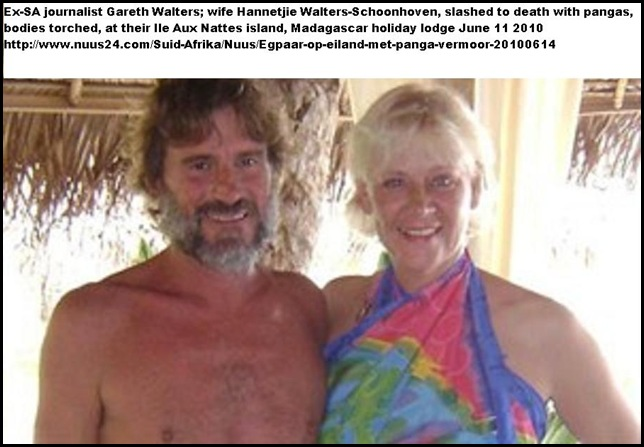 Walters Hannetjie and Gareth exjourno Little Island murdered torched MADAGASCAR June2010