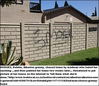hodges Debbie gran chased home by madman for smoking Alberton