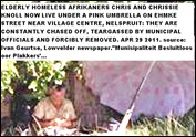 Homeless Afrikaners Chrissie and Chrissie Knol live underneath an umbrella Ehmke street Village centre Nelspruit