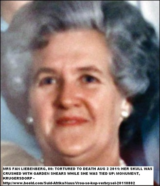 LIEBENBERG Mrs Fan 80 tortured to death with garden shears Krugersdorp Monument Aug22011