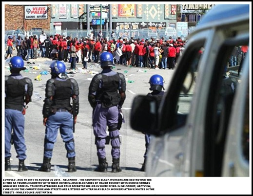 NELSPRUIT STRIKERS ARE DESTROYING SA TOURISM INDUSTRY_WATCHED BY COPS_Aug202011