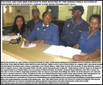 ROSEBANK two female cops left and right were shot by SAPF clerk David Kekana 1 Aug2011