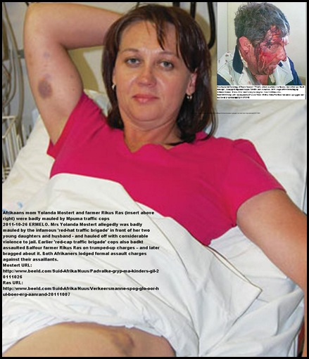 Mostert Yolanda AND farmer Wikus Ras both attacked by infamous redcap traffic cops Mpumalanga