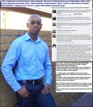 ANTI WHITE SAPS COP JUDA DAGANE NOV 19 2011 CALLS FOR WHITE GENOCIDE FACEBOOK JULIUS SELLO MALEMA NOV 19 2011