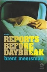 MEERSMAN BRENT reports before Daybreak author