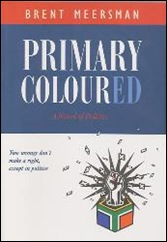 PRIMARY COLOURED BRENT MEERSMAN FICTIONAL REALITY