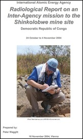 shinkolobwe IAEA REPORT 2004 RECOMMENDING MINE BE COLLAPSED PIC PAGE 1 DANGEROUS CONTAMINATION