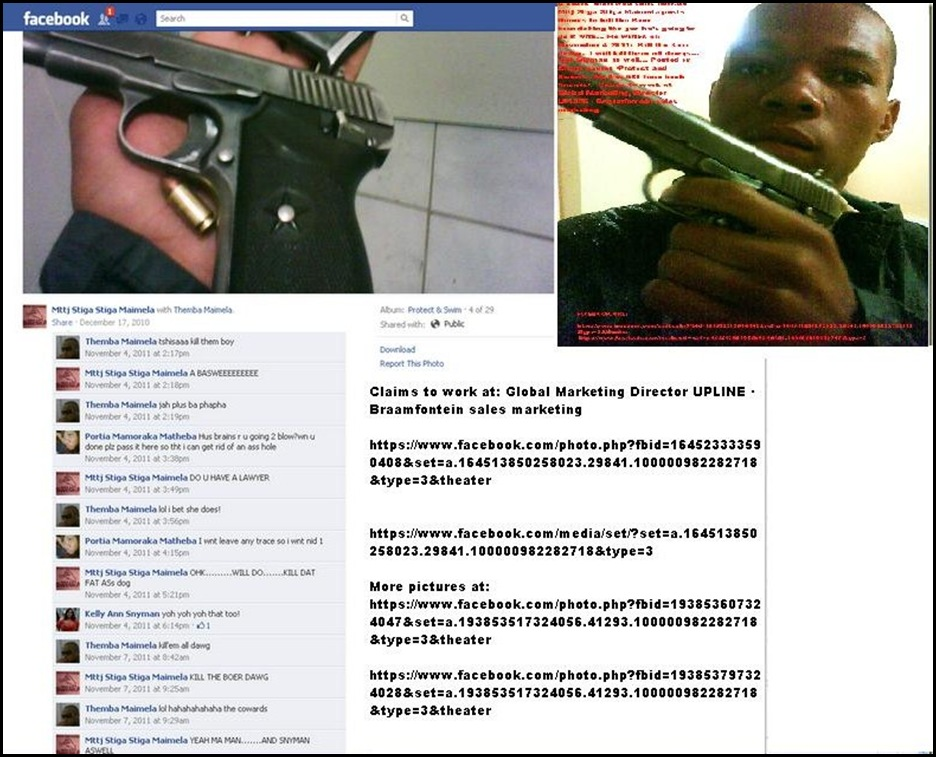 MAIMELA Mttj Stiga Stiga facebook threat page to Kill the Boer brandishing gun AND ammo