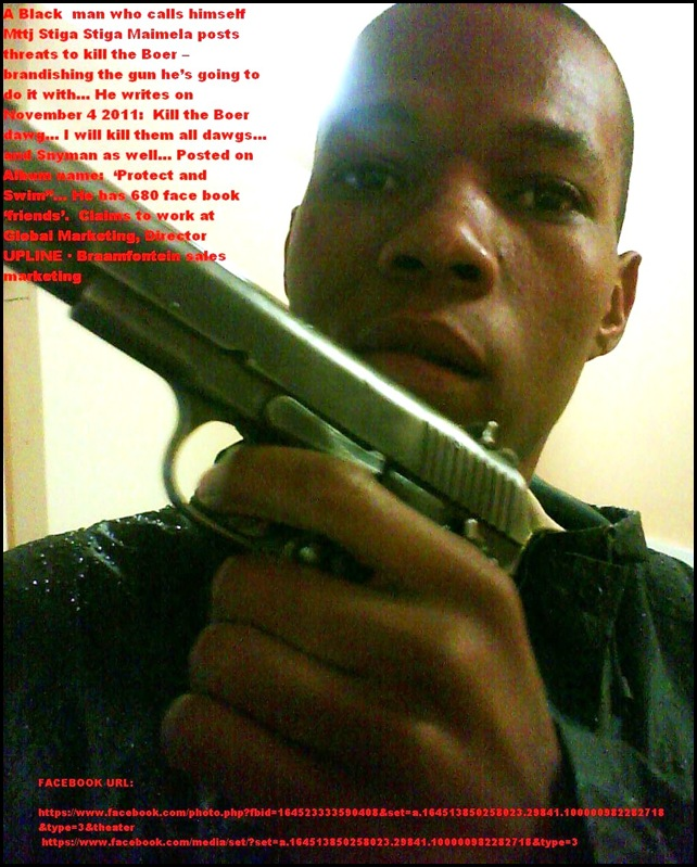 MAIMELA Mttj Stiga Stiga facebook threat to Kill the Boer brandishing gun