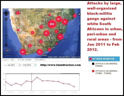 ATTACKS SOUTH AFRICA ON WHITES BY BLACK RACIST GANGS JAN 2011 TO FEB 2012 FARMITRACKER