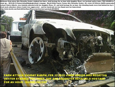 VENTER Reinatha Modjadjiskloof farm attack car torched near homestead she stabbed ten times survives with daughter FEB 12 2012