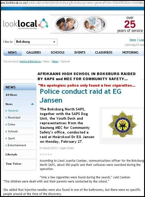 AFRIKAANS HIGH SCHOOL DR EG JANSEN RAIDED BY COPS THEY ONLY FOUND SOME CIGARETTES MAR12012