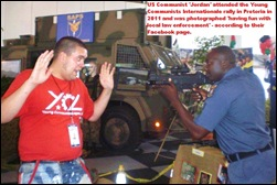 OCCUPY COMMUNIST JORDAN USA AT YOUNG COMMUNIST LEAGUE INTERNATIONAL PRETORIA SA HAVING FUN WITH LOCAL LAW ENFORCEMENT