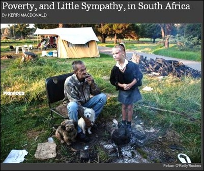 White Poverty and little sympathy in South Africa Reuters photog Finnbar OReilly