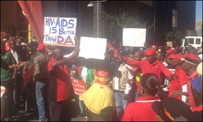 DEMOCRATIC ALLIANCE MARCH COSATU PROTESTORS HIV AIDS IS BETTER THAN DA