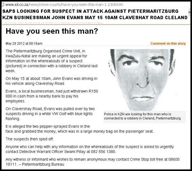 EVANS John Pmaritzburg businessman attached by this man SAPS photofit May152012