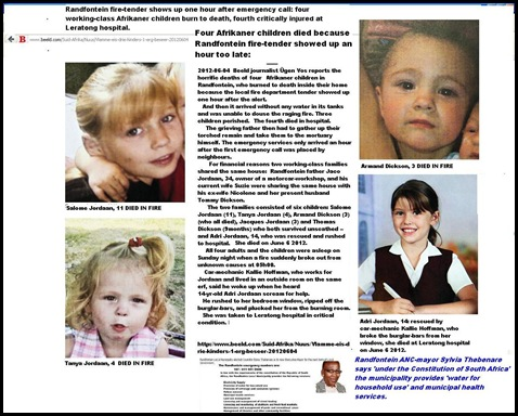 JORDAAN Salome 11 and Tanya 5 DEAD IN FIRE TENDER SHOWED UP ONE HOUR LATER NO WATER