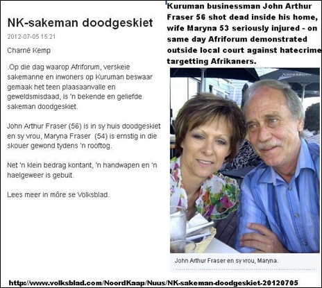 Fraser John Arthur beloved Kuruman businessman shot dead on same day Afriforum protest against farm murders Wife Maryna injured July52012