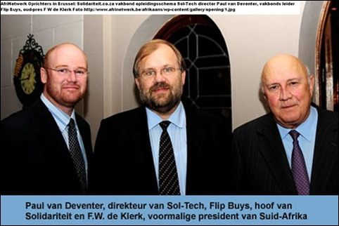 SCHOLTZ LEOPOLD CENTRE with FW de Klerk and Paul Van Deventer director of Solidarity Technical department SOLTECH in Brussels AFRIKANETWERK BE
