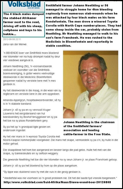 Neethling Johann sr 56 chair Smithfield farmers assn fled bleeding 4km home after stabbed 4 black males Aug 7 2012
