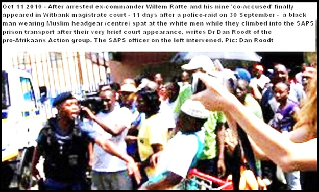 Ratte and 9 other Afrikaners on trumped up charges spat at Witbank court by muslim Oct 11 2010