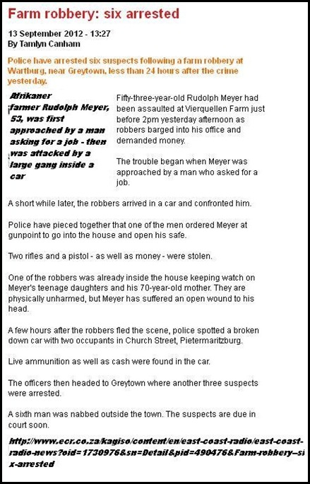 Meyer Rudolph 53 bashed over the head by six farm attackers Vierquellen farm WARTBURG GREYTOWN 2pm Sept 12 2012
