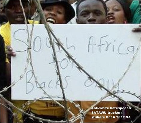ANTI WHITE HATE SPEECH SATAWU STRIKERS SA FOR BLACKS ONLY OCT62012