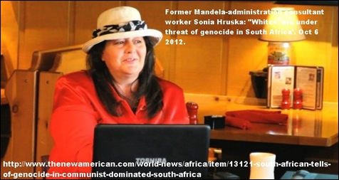 Hruska Sonia WARNS AMERICANS OF AFRIKANER GENOCIDE IN PUBLIC APPEARANCES OCT62012