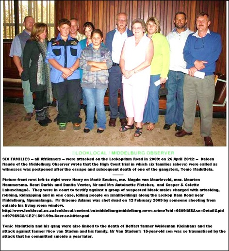 AFRIKANERS LOSKOPDAM 2009 ATTACKS BY BLACK GANG HIGH COURT TRIAL POSTPONED DUE TO ESCAPE OF INFAMOUS CRIMINAL