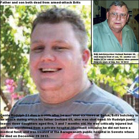 RUDOLPH GERHARD JUNIOR 31 DIES MONTH AFTER DAD SHOT DEAD AT SAME BUTCHERY