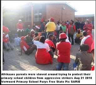AfrikaansPrimaryANCattacksAfrikanersSchoolsThisOneAug212010VerwoerdPrimarySchoolParysFSSARIEpic